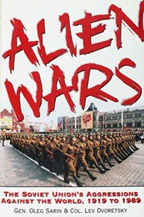 Alien Wars: The Soviet Unions Aggression Against the World