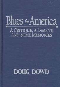 Blues for America Blues for America: A Critique
