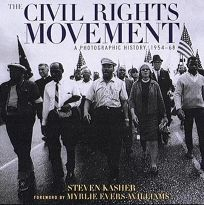 The Civil Rights Movement: A Photographic History