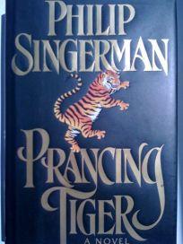 Prancing Tiger: A Thriller