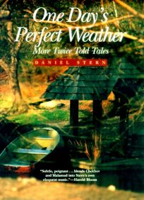One Days Perfect Weather: More Twice Told Tales