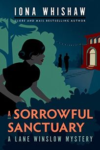 A Sorrowful Sanctuary: A Lane Winslow Mystery