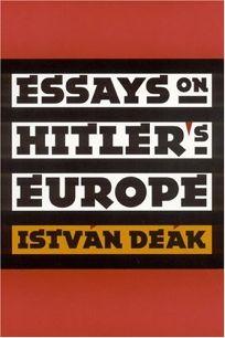 ESSAYS ON HITLERS EUROPE
