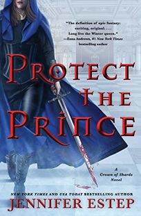 Protect the Prince Crown of Shards #2