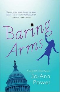 Baring Arms: A Me and Mr. Jones Mystery