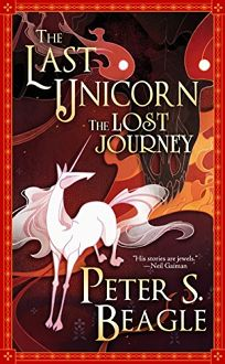 The Last Unicorn: The Lost Journey