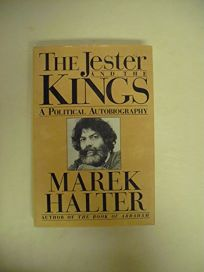 The Jester and the Kings: A Political Autobiography