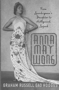 ANNA MAY WONG: From Laundrymans Daughter to Hollywood Legend