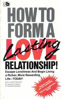 How to Form Lasting Love Relat