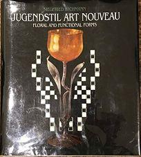 Jugendstil Art Nouveau: Floral and Functional Forms