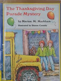 The Thanksgiving Day Parade Mystery