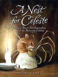 A Nest for Celeste: A Story About Art