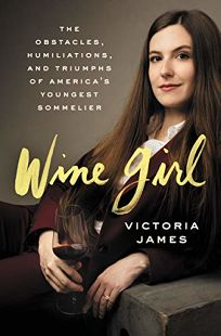 Wine Girl: The Obstacles