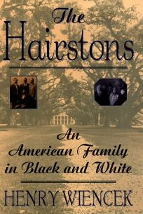 The Hairstons: An American Epic in Black and White