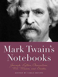 Mark Twains Notebooks: Journals