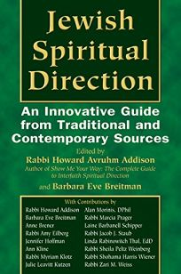 Jewish Spiritual Direction: An Innovative Guide from Traditional and Contemporary Sources