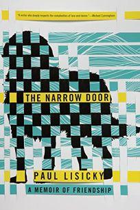 The Narrow Door: A Memoir of Friendship