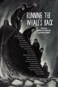 Running the Whales Back: Stories of Faith and Doubt From Atlantic Canada