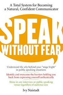 Speak Without Fear: A Total System for Becoming a Natural