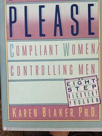 Born to Please: Compliant Women/Controlling Men