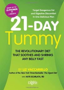 21-Day Tummy: The Revolutionary Diet That Soothes and Shrinks Any Belly Fast