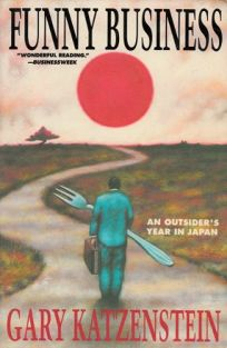 Funny Business: An Outsiders Year in Japan