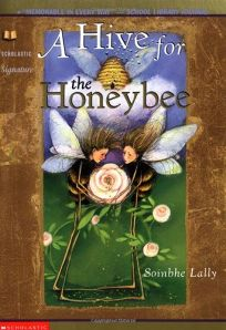 A HIVE FOR THE HONEYBEE