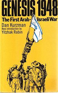 Genesis 1948: The First Arab-Israeli War