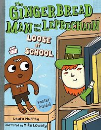 The Gingerbread Man and the Leprechaun: Loose at the School