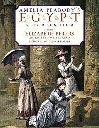 AMELIA PEABODYS EGYPT: A Compendium