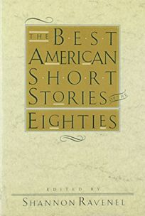 The Best American Short Stories of the 80s