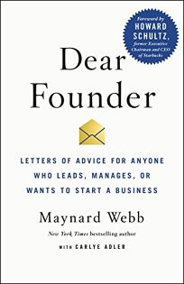 Dear Founder: Letters of Advice for Anyone Who Leads