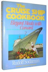 The Cruise Ship Cookbook: Elegant Meals with Cunard