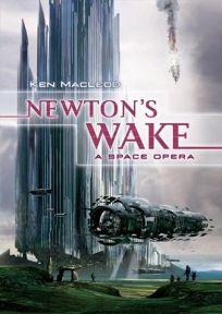 NEWTONS WAKE: A Space Opera