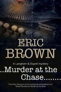 Murder at the Chase: A Langham and Dupré Mystery