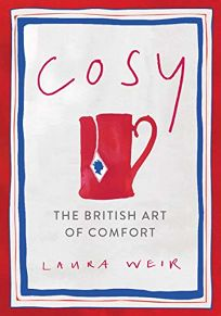 Cosy: The British Art of Comfort