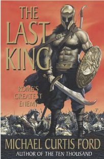 THE LAST KING: Romes Greatest Enemy