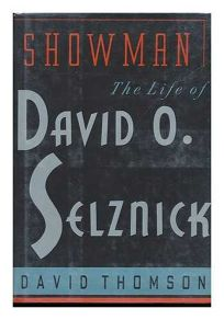 Showman: The Life of David O. Selznick