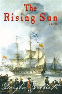 The Rising Sun: Being a True Account of the Voyage of the Great Ship of That Name