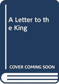 A Letter to the King