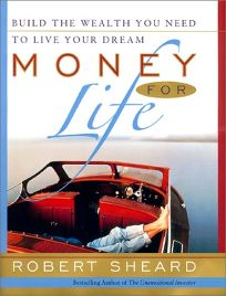 Money for Life: The 20 Factor Plan for Accumulating Wealth While Youre Young