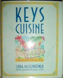 Keys Cuisine: Flavors of the Florida Keys