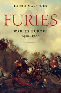 Furies: War in Europe: 1450–1700