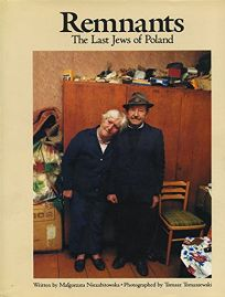 Remnants: The Last Jews of Poland