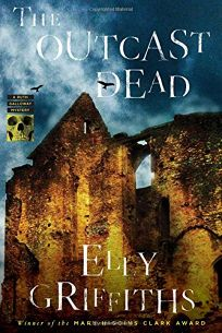 The Outcast Dead: A Ruth Galloway Mystery