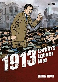 1913: Larkins Labour War