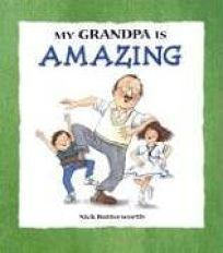 My Grandpa Is Amazing