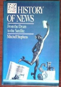 A History of News: 2from the Drum to the Satellite