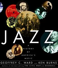 Jazz: A History of Americas Music