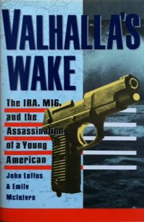 Valhallas Wake: The IRA